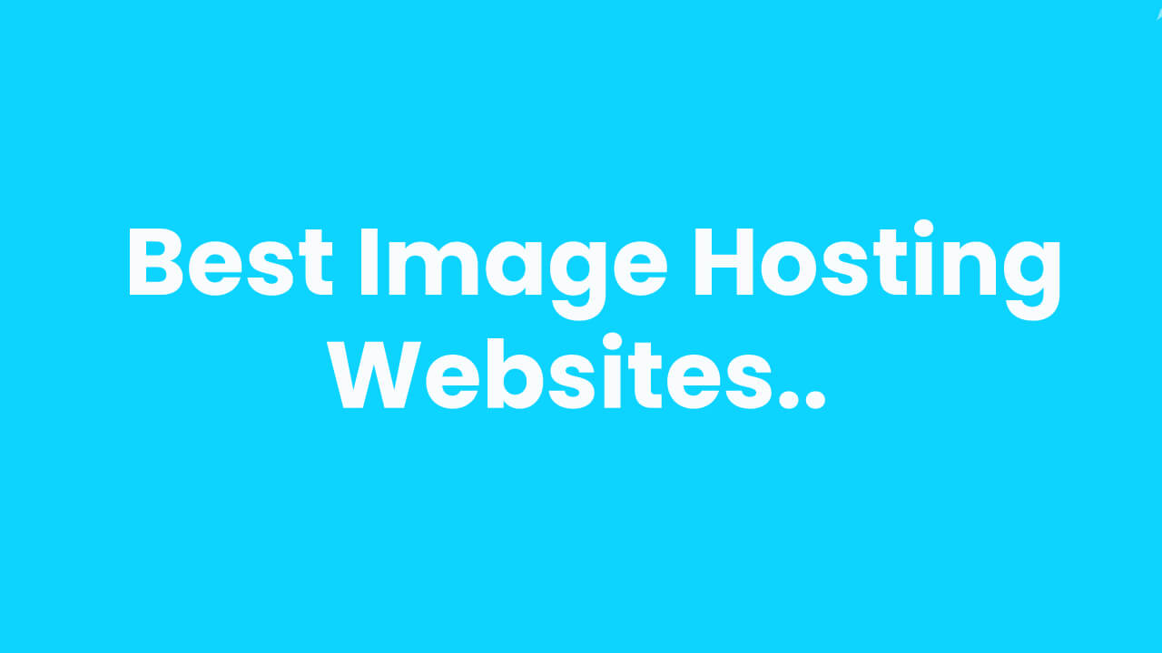 What are the Best Image Hosting Websites?